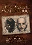 The Black Cat and the Ghoul