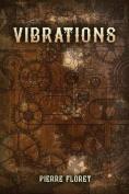 Vibrations [FRE]