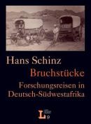 Bruchstu Cke. Forschungsreisen in Deutsch-Su Dwestafrika