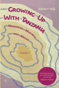 Growing Up with Tanzania. Memories, Musings and Maths