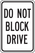 "Accuform Signs FRP257RA Engineer Grade Reflective Aluminium Designated Parking Sign, Legend ""DO NOT BLOCK DRIVE"", 30cm Width x 46cm Length x 0.2cm Thickness, Black on White"