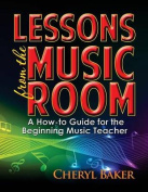 Lessons from the Music Room