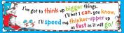 Eureka Dr. Seuss Think Up Bigger Things Banner