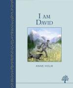 I am David