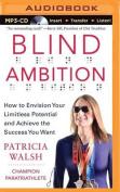 Blind Ambition [Audio]