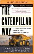 The Caterpillar Way [Audio]
