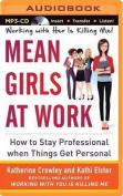 Mean Girls at Work [Audio]