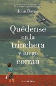 Quedense En La Trinchera [Spanish]