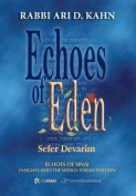 Echoes of Eden: Insights Into the Weekly Torah Portion
