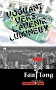 Voguant Vers L'Avenir Lumineux [FRE]