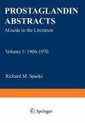 Prostaglandin Abstracts: A Guide to the Literature