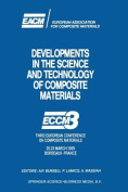 Developments in the Science and Technology of Composite Materials