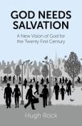 God Needs Salvation