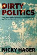 Dirty Politics [Paperback]