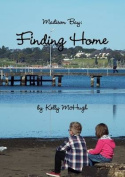 Madison Bay: Finding Home