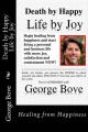 Death by Happy: Life by Joy