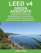 Leed V4 Green Associate Exam Guide (Leed Ga)