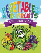 Vegetables and Fruits Coloring Books