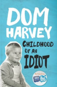 Childhood of an Idiot