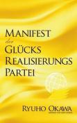 Manifest Der Glucksrealisierungspartei [GER]
