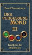 Der Vergessene Mond Bd III [GER]