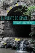 El Puente de Ismael [Spanish]