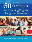 50 Strategies for Teaching English Language Learners, Enhanced Pearson Etext -- Access Card