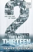 2 (Last Thirteen)