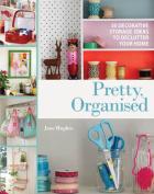 Pretty, Organised
