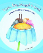 Worm Slug Maggot & Leech and Their Troublesome Transformation