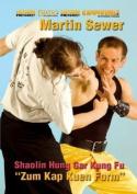 Shaolin Hung Gar Kung Fu - Zum Kap Kuen Form [Region 2]