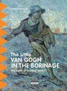 The Little van Gogh in Borinage
