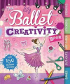 The Ballet Creativity Book