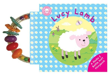 Lucy Lamb: A Shake & Rattle Soft Storybook (Little Loves Rattle Books)
