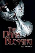 The Dark Blessing