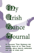 My Irish Dance Journal