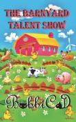 The Barnyard Talent Show