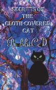 Secrets of the Cloth-Covered Cat