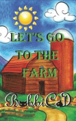 Let's Go to the Farm
