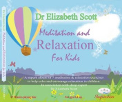 Meditation and Relaxation for Kids [Audio]