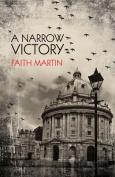 A Narrow Victory
