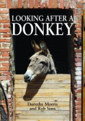 Looking After a Donkey