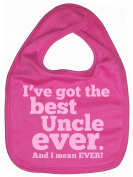 Dirty Fingers, I've got the Best Uncle Ever, Boy Girl Feeding Bib, Bubblegum Pink