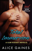 Total Immersion (Club Ecstasy)