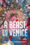A Beast in Venice