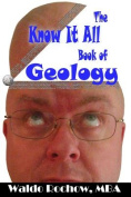 The Know It All Book of Geology