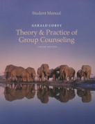 Student Manual for Corey's Theory and Practice of Group Counseling