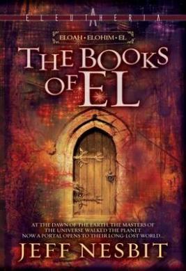 The Books of Eli: Eloah, Elohim, El (Eleutheria)