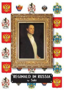 Reginald in Russia