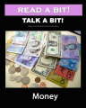 Read a Bit! Talk a Bit!: Money